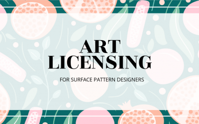 Art Licensing for Surface Pattern Designers
